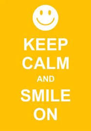 keep calm and smile on