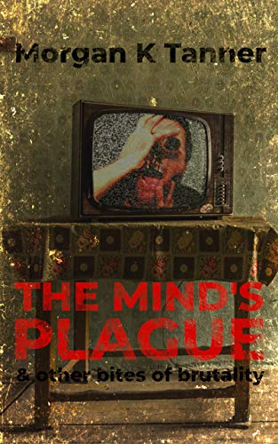 The Mind's Plague cover shot