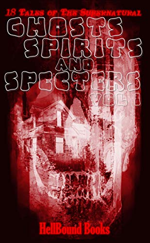 GHOSTS SPIRITS AND SPECTERS COVERSHOT